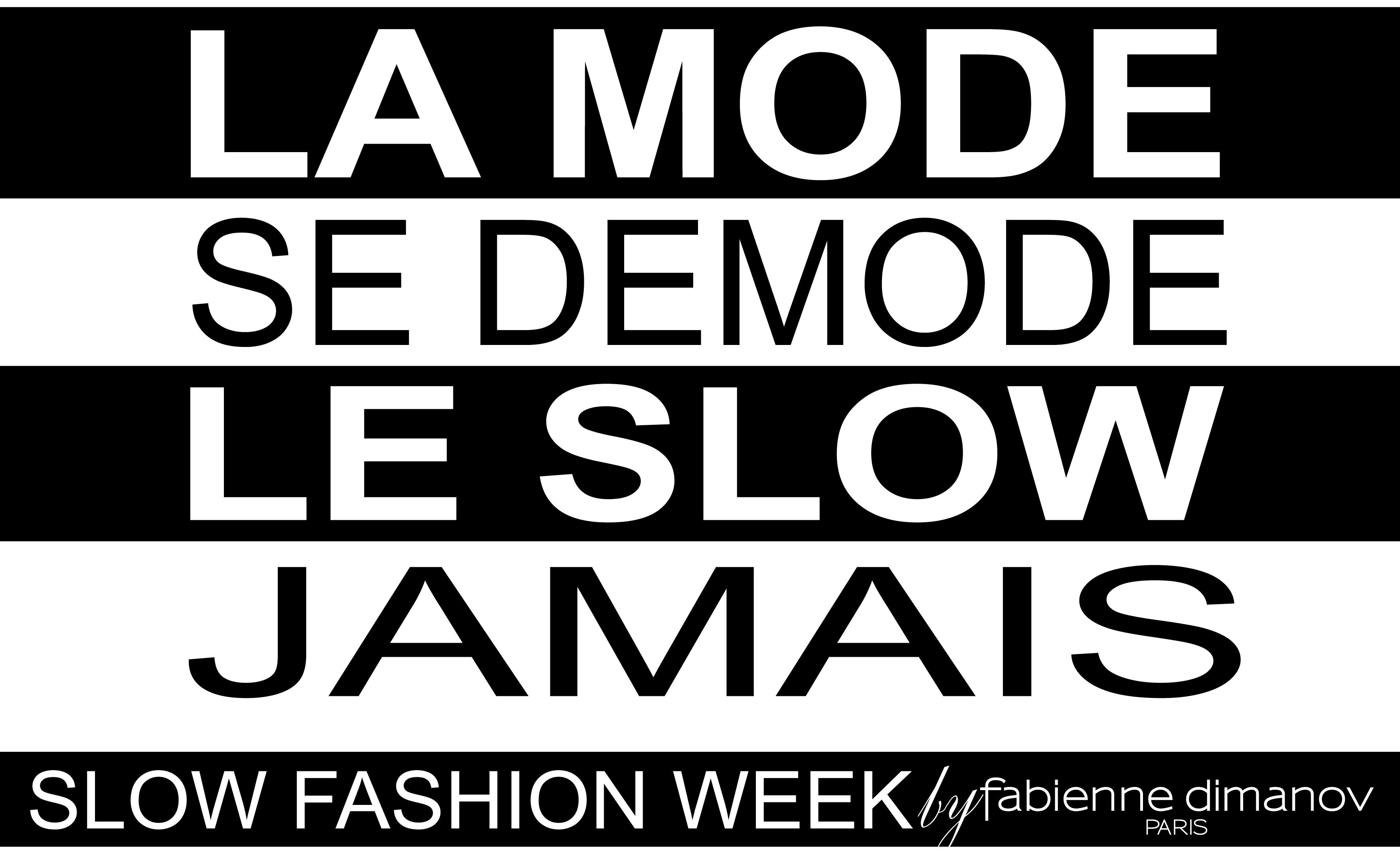 Slow Fashion Week- Fabienne Dimanov Paris