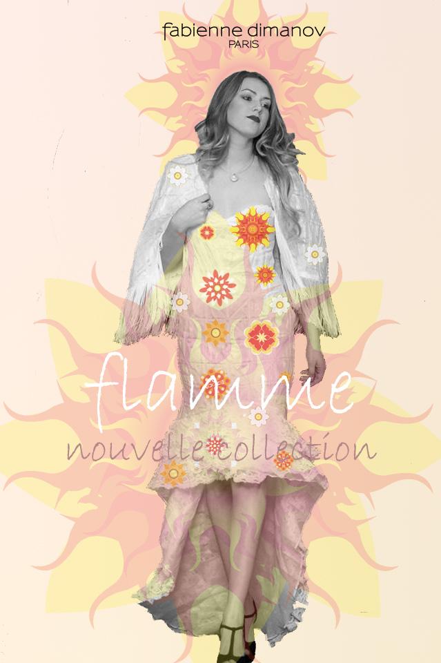Flamme - nouvelle collection 2016 - Fabienne Dimanov Paris
