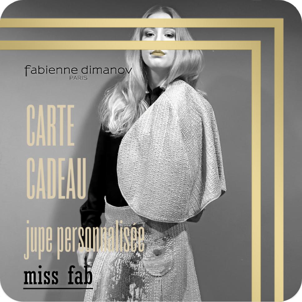 carte cadeau miss fab - jupe personnalisée - Fabienne Dimanov Paris