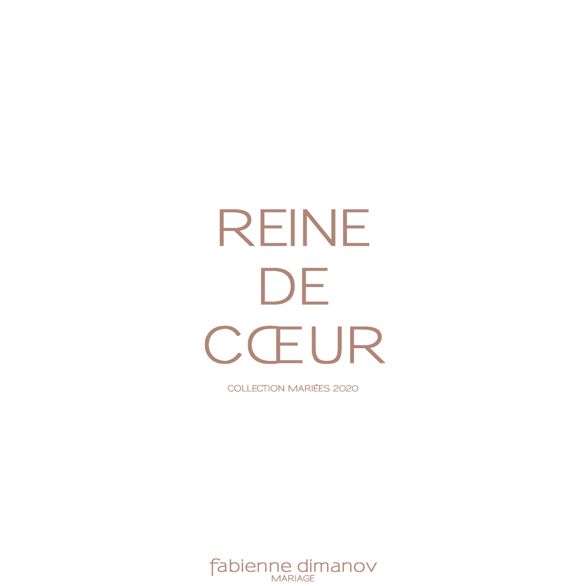 REINE DE COEUR - collection mariées 2020 - Fabienne Dimanov Mariage