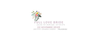 FULL LOVE BRIDE - SALON DU MARIAGE INTIMISTE