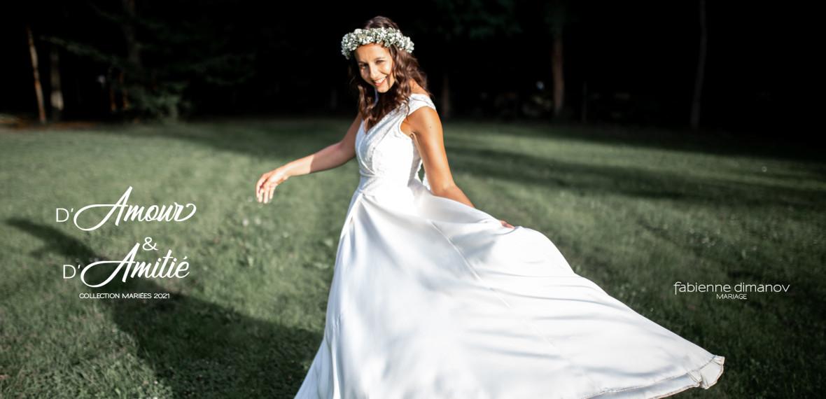 D'Amour & D'Amitié - Fabienne Dimanov Mariage - Collectio mariées 2021