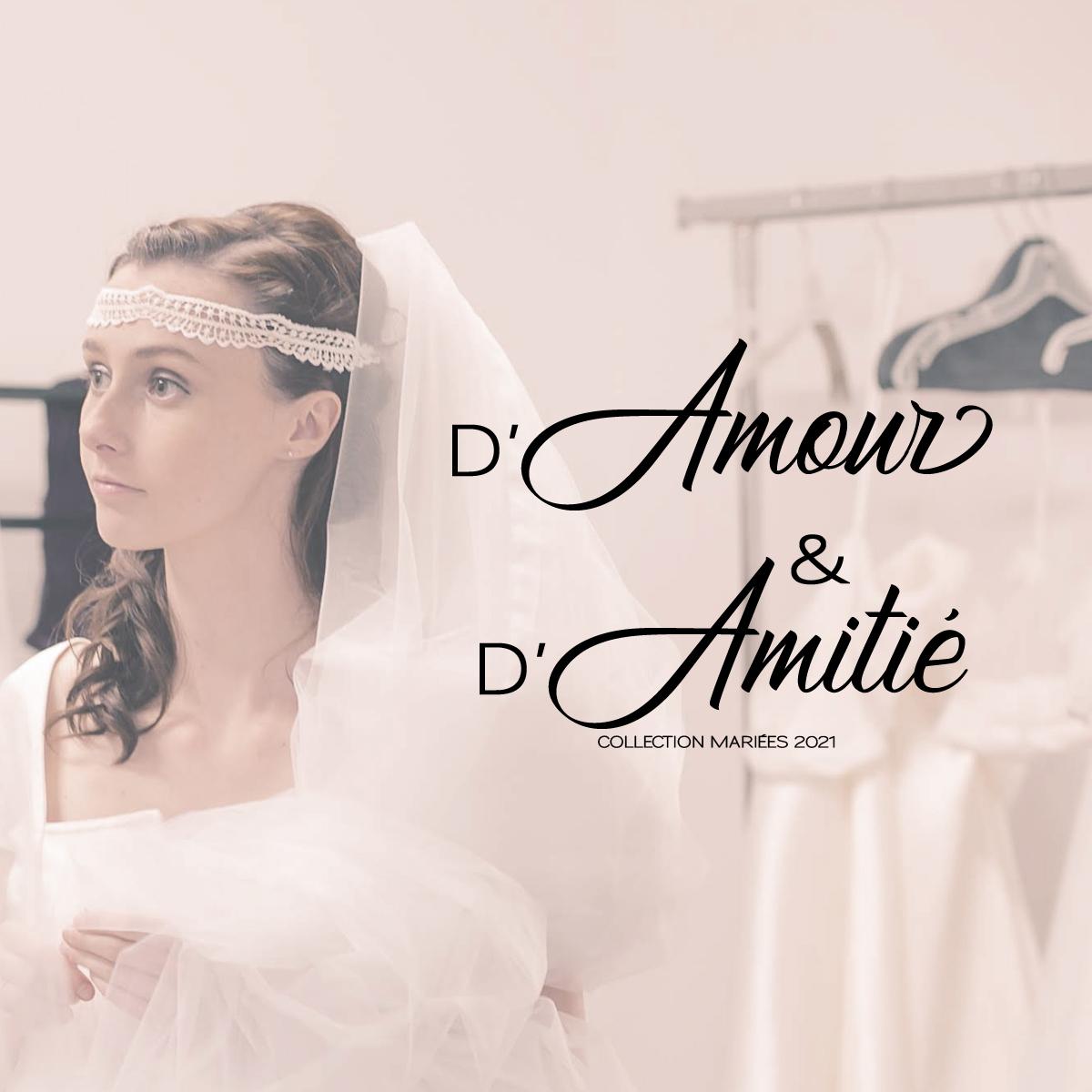 D'Amour & D'Amitié - Mariées 2021