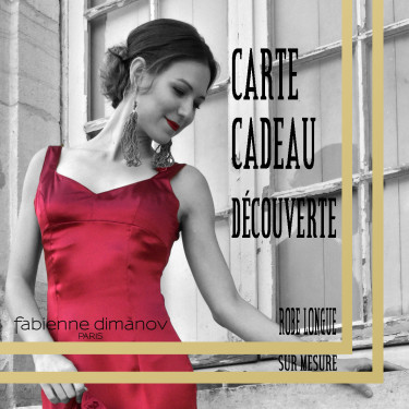 CARTE CADEAU DECOUVERTE – ROBE COCKTAIL LONGUE – Fabienne Dimanov Paris