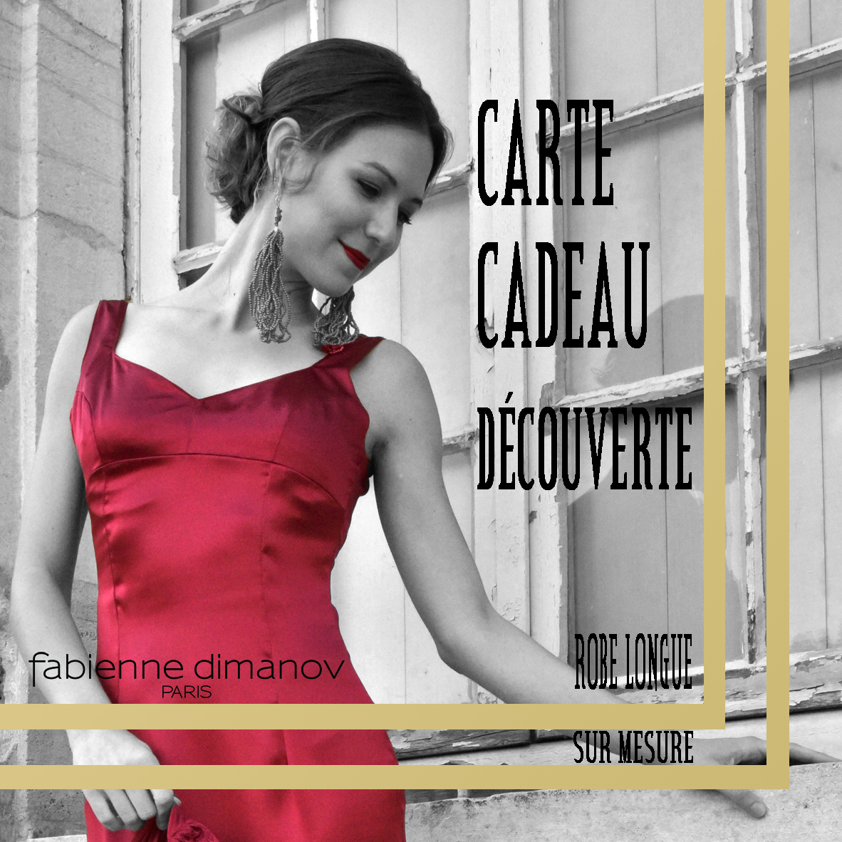 CARTE CADEAU DECOUVERTE - ROBE COCKTAIL LONGUE - Fabienne Dimanov Paris