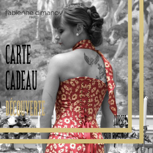 CARTE CADEAU CORSET DECOUVERTE - CORSET - Fabienne Dimanov Paris