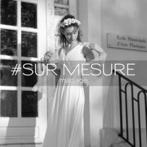SUR MESURE mariage – Fabienne Dimanov Paris