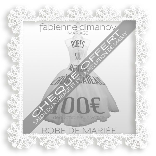 CHEQUE CADEAU OFFERT 100€ SALON - Fabienne Dimanov Mariage
