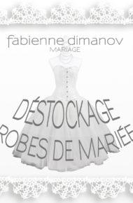 DÉSTOCKAGE ROBES DE MARIÉES - Fabienne Dimanov Paris