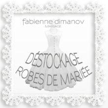DÉSTOCKAGE ROBES DE MARIÉES – Fabienne Dimanov Paris