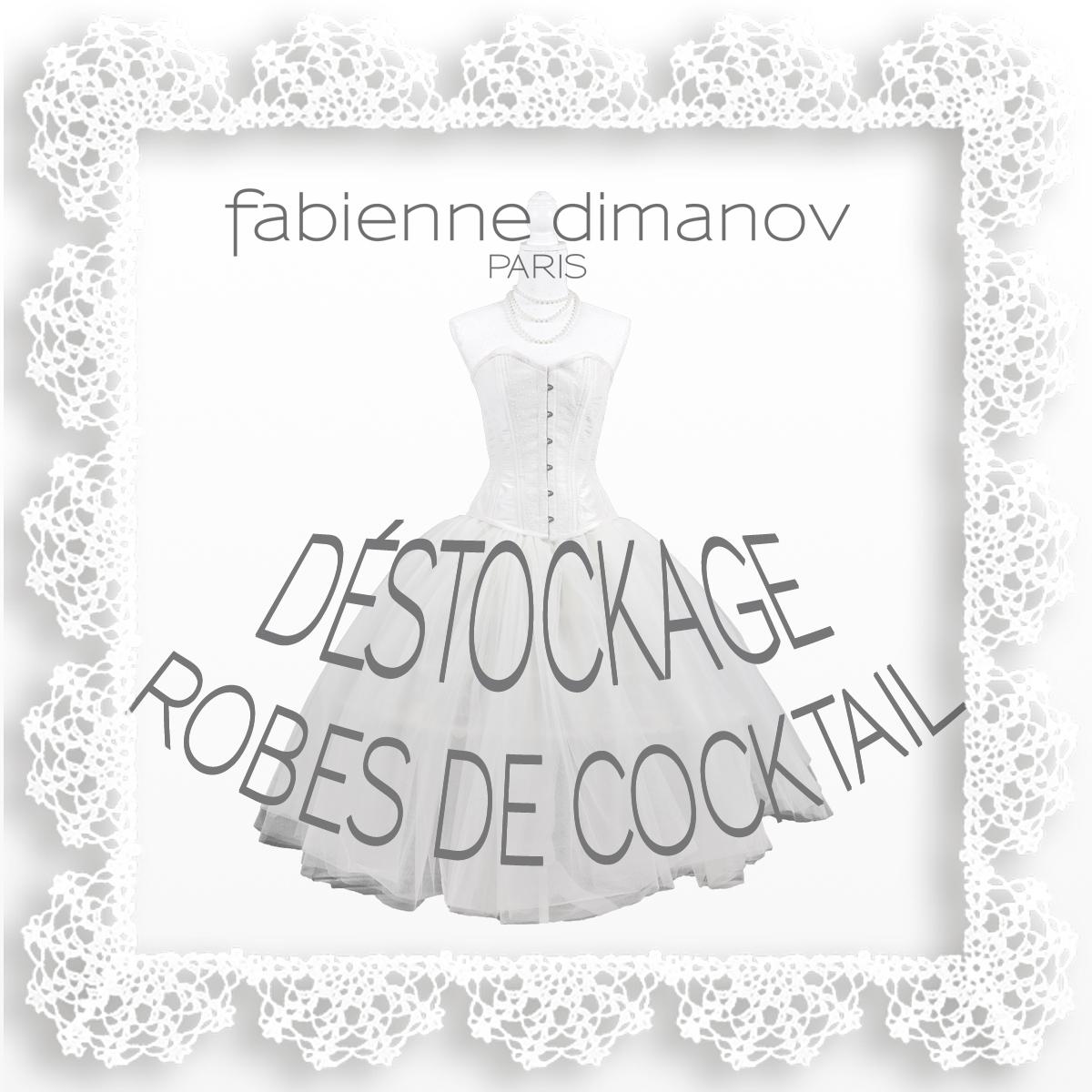 Déstockage robes de cocktail - Fabienne Dimanov Paris