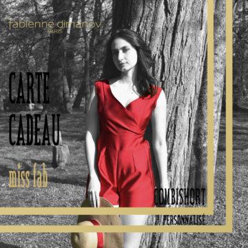 CARTE CADEAU COMBISHORT MISS FAB - Fabienne Dimanov paris