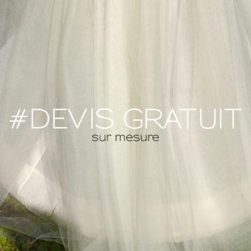 Devis gratuit robes de mariées et robes de cocktail sur mesure - créations uniques personnalisées - Cœur & Âme - D'Amour & D'Amitié - Fabienne Dimanov Mariage